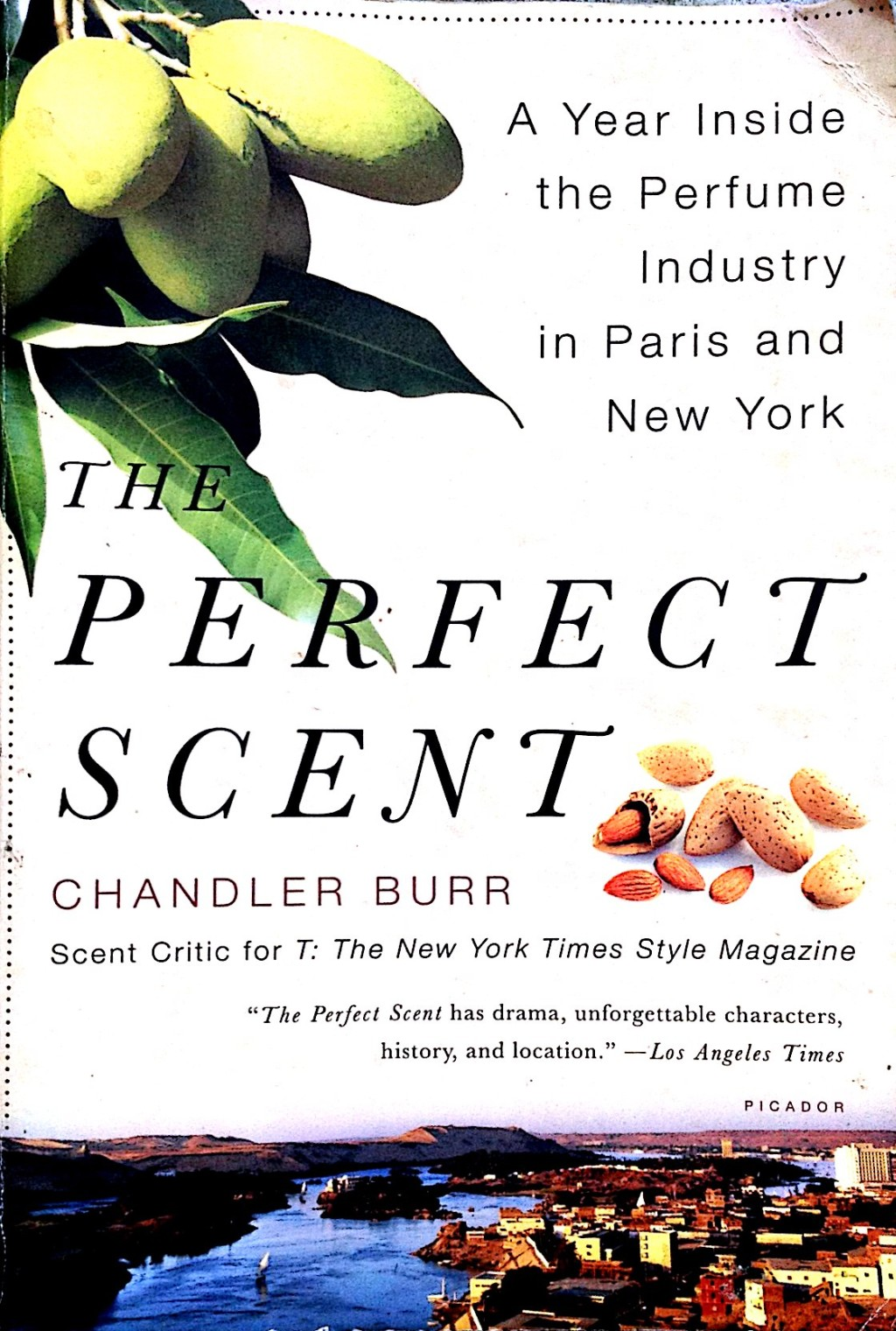 Livro: A Perfect Scent (Chandler Burr)