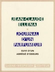 Livro: Journal d'un Parfumeur, Jean-Claude Ellena