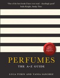 Livro: Perfumes, The A-Z Guide (Luca Turin e Tania Sanchez)
